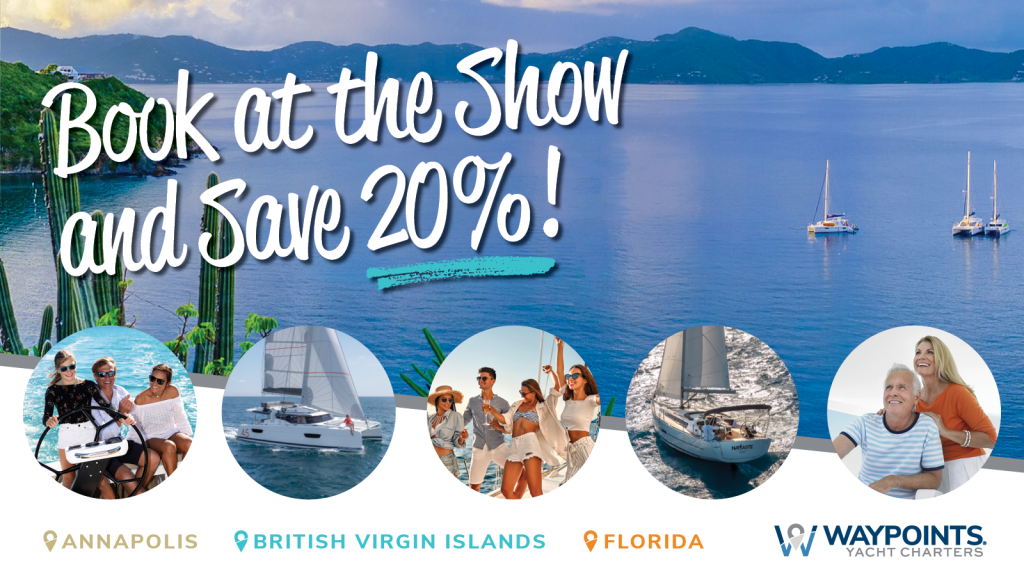 Waypoints Yacht Charters Boat Show Special Save 20%